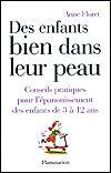 Des enfants bien dans leur peau, par Anne Floret van Eiszner, psychothérapie enfant Paris 15ème