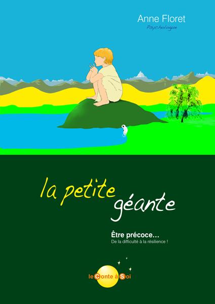 La petite géante, par Anne Floret van Eiszner, psychothérapie enfant Paris 15ème